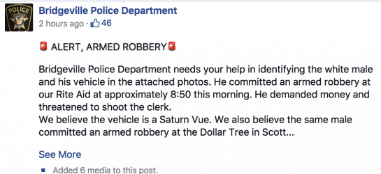a screencapture of the bridgeville police facebook post that helped lead to the capture of an armed robbery suspect.