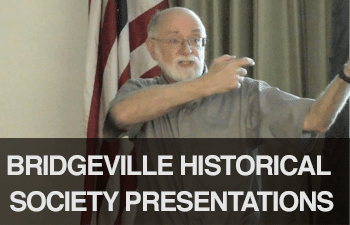 watch bridgeville historical society presentations online